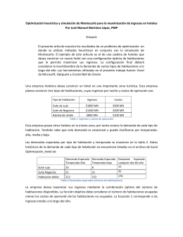 Optimización heurística y simulación de Montecarlo para la