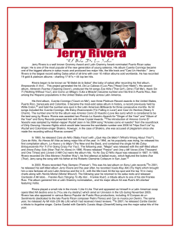 Jerry Rivera is a well known Grammy Award and Latin Grammy