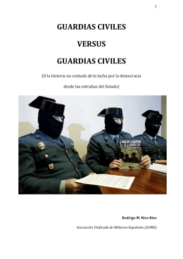 GUARDIAS CIVILES VERSUS GUARDIAS CIVILES