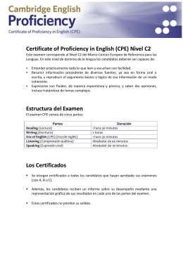 Certificate of Proficiency in English (CPE) Nivel C2 Estructura del
