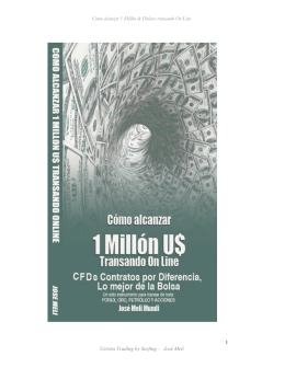 Como alcanzar 1 Millón de Dólares transando On