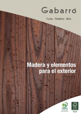 Madera y elementos para el exterior
