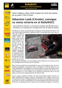 Sébastien Loeb (Citroën), consigue su sexta victoria en el RallyRACC