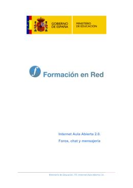 Internet Aula Abierta 2.0. Foros, chat y mensajería