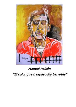 """Manuel Poisón """"El color que traspasó los barrotes"""""""