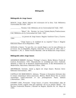 Bibliografía Bibliografía de Jorge Isaacs ISAACS, Jorge. María