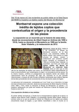 Montserrat expone una colección inédita de tejidos coptos que