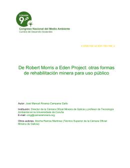 De Robert Morris a Eden Project: otras formas de rehabilitación