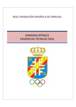 GIMNASIA RÍTMICA EXIGENCIAS TÉCNICAS 2016