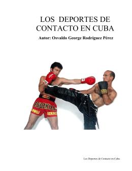 Los Deportes de Contacto en Cuba. Por Osvaldo George