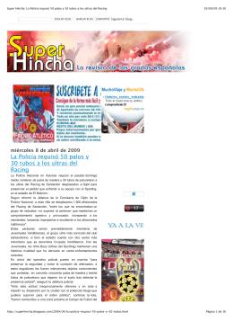 Super Hincha_ La Policía requisó 50 palos y 30 tubos a los ultras