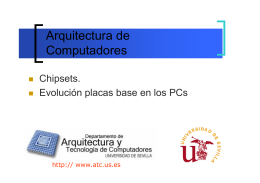 Chipsets - Departamento de Arquitectura y Tecnología de