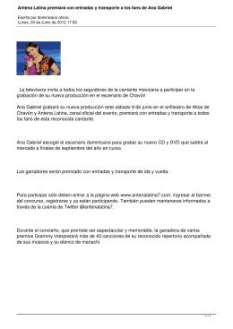 Antena Latina premiará con entradas y transporte a los fans de Ana