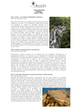 Torres del Paine Trekking Trip de 7 días Día 1, lunes… La aventura