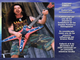 DIMEBAG DARRELL Guitarrista norteamericano