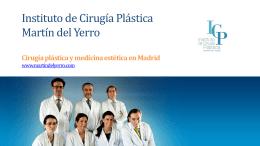 Presentación de PowerPoint - Martín del Yerro Cirujanos Plásticos