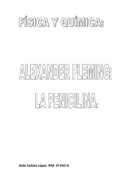 (Trabajo física y química. Alexander Fleming la penicilina.)