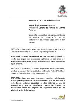 México D.F., a 18 de febrero de 2010. Miguel Ángel Mancera