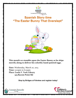 This month we stumble upon the Easter Bunny as he skips merrily