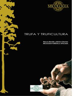 Manual de Truficultura aquí - Micología Forestal Aplicada