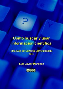Cómo buscar y usar información científica: Guía para - e-Lis