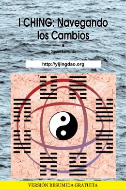 I CHING: Navegando los Cambios