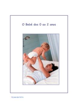 O Bebé dos 0 ao 2 anos