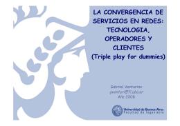 LA CONVERGENCIA DE SERVICIOS EN REDES