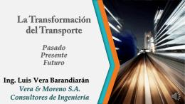 La transformación del transporte: Pasado, presente y futuro