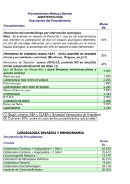 (1) Según criterios ASA y CLASA y Sociedad Venezolana de