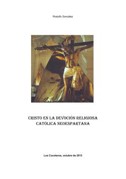 CRISTO EN LA DEVOCIÓN RELIGIOSA CATÓLICA NEOESPARTANA