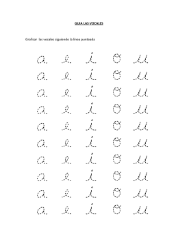 GUIA LAS VOCALES Graficar las vocales siguiendo la línea punteada