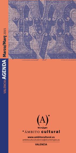 agenda ámbito cultural el corte inglés valencia – marzo 2015