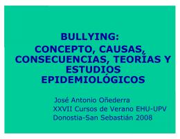 BULLYING: CONCEPTO, CAUSAS, CONSECUENCIAS, TEORÍAS Y