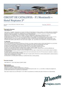 CIRCUIT DE CATALUNYA - F1 Montmelo + Hotel Neptuno 3*