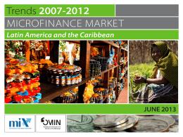 Trends 2007-2012 EN IDB - Microfinance Information Exchange