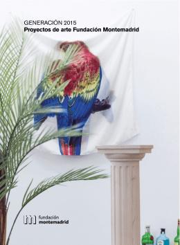 GENERACIÓN 2015 Proyectos de arte Fundación