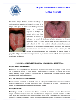 HOJA DE INFORMACIÓN PARA EL PACIENTE Lengua Fisurada