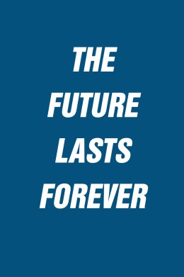 Future lasts forever