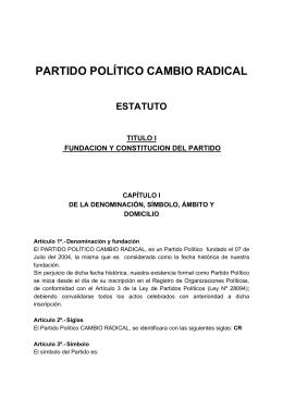 """Estatuto del Partido Político: """"Cambio Radical"""""""