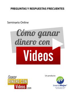 Preguntas Frecuentes - Ganar Dinero Con Videos