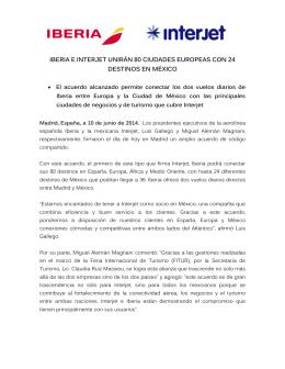 iberia e interjet unirán 80 ciudades europeas con 24 destinos en
