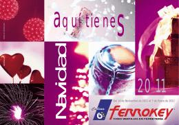 Del 14 de Noviembre de 2011 al 7 de Enero de