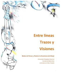 Entre Líneas, Trazoz y Visiones