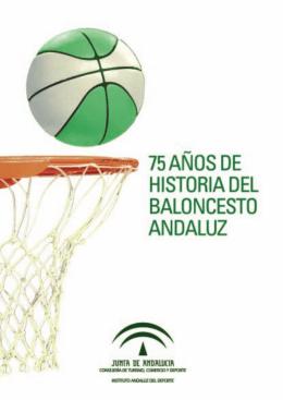 75 Años de Baloncesto Andaluz (3,8 megas)