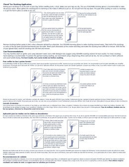 Closed Toe Stocking Application: Care Recommendations: