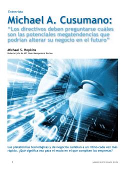 """Michael A. Cusumano: """"Los directivos deben"""