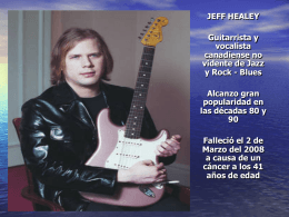 JEFF HEALEY Guitarrista y vocalista canadiense