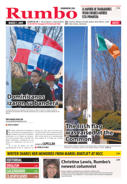 The Irish flag was raised at the Common Dominicanos
