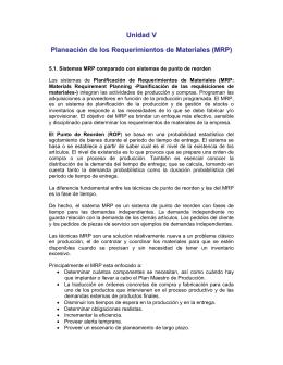 Unidad V Planeación de los Requerimientos de Materiales (MRP)